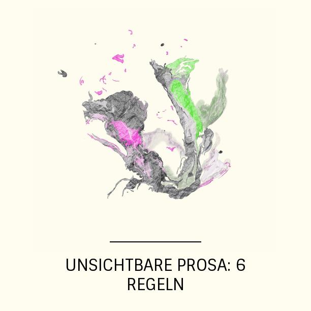 UnsichtbareProsa6Regeln