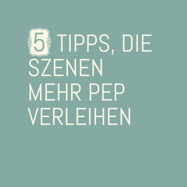 5TippsdieSzenen-3