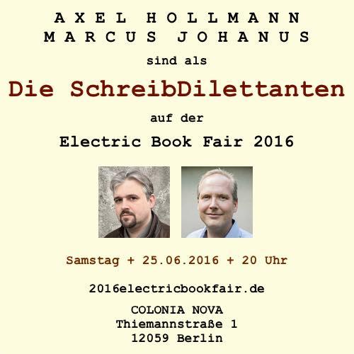 Die SchreibDilettanten auf der Electric Book Fair 2016