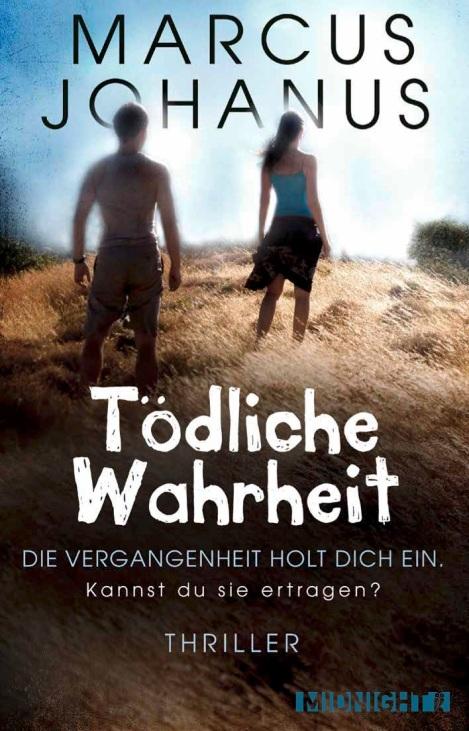 Marcus Johanus Tödliche Wahrheit Cover