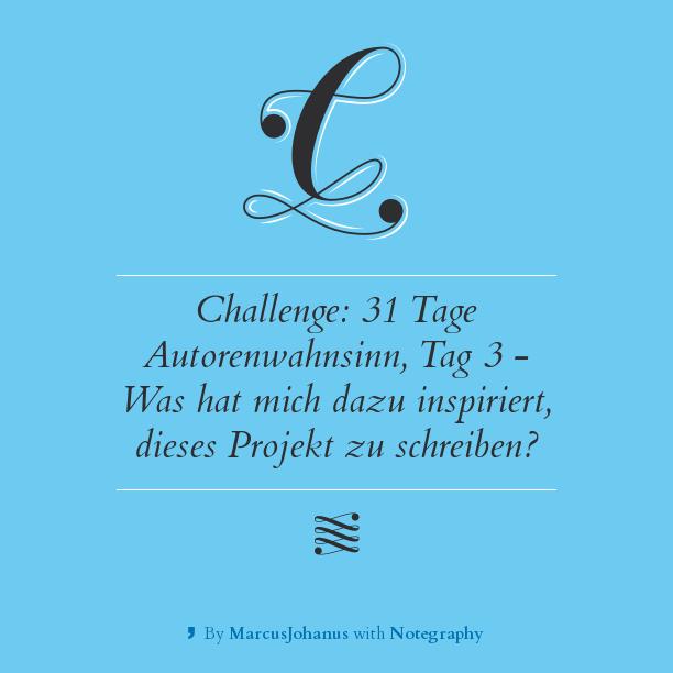 challenge 31 tage autorenwahnsinn tag 3