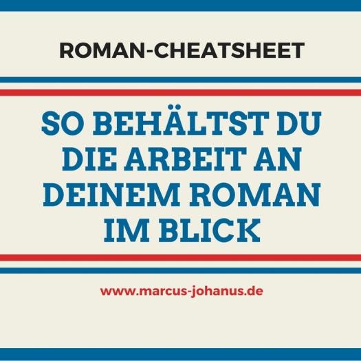 Roman Cheat sheet so behältst du die Arbeit an deinem Roman im Blick