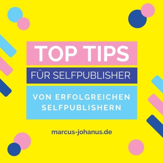 5 Top Tips für Selfpublisher von erfolgreichen Selfpublishern