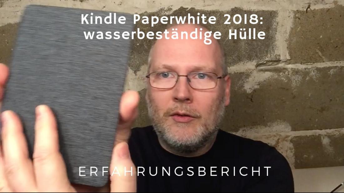 Kindle Paperwhite 2018 wasserbeständige Hülle