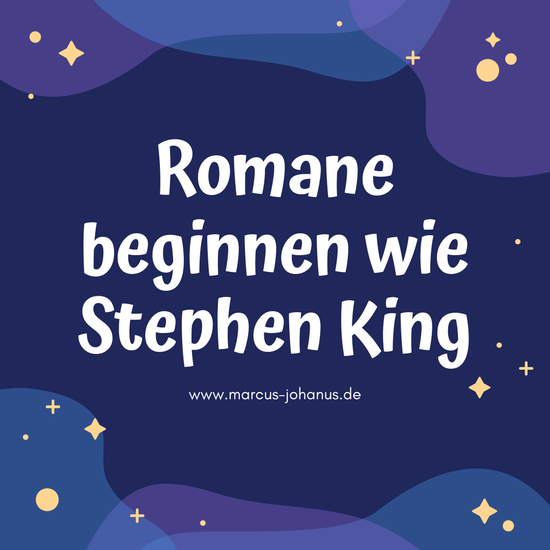 Romane beginnen wie Stephen King